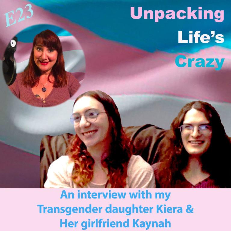 23: An Interview with My Transgender Daughter & Her Girlfriend