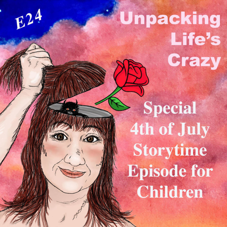 24: A Special 4th of July Storytime Episode for Children